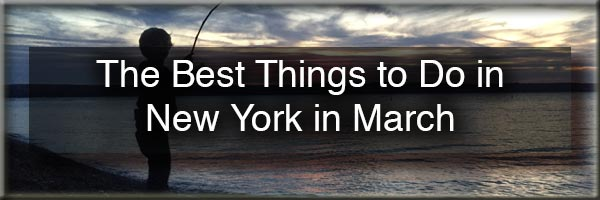 Things to do in New York in March