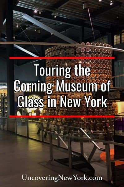 Visiting the Corning Museum of Glass in New York