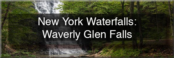 Waverly Glen Falls in Tioga County NY