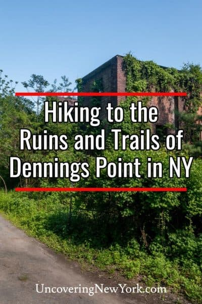 Hiking to the abandoned ruins at Dennings Point in the Hudson Valley of New York