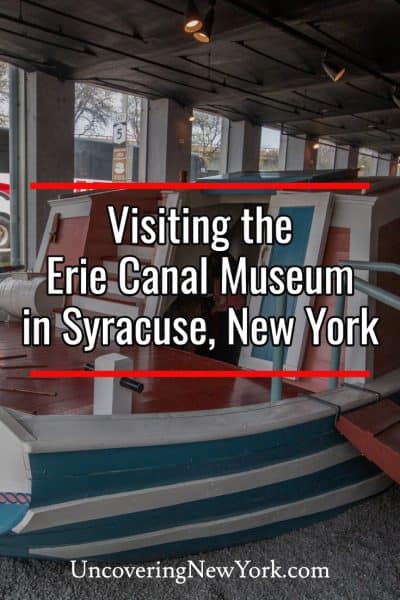 Visiting the Erie Canal Museum in Syracuse, New York