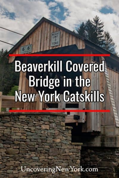 Visiting Beaverkill Covered Bridge in the Catskills of New York