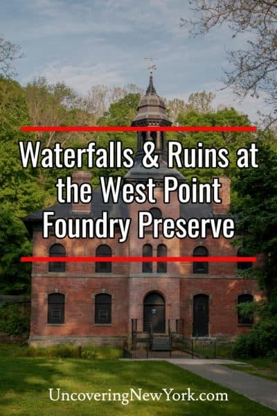 Exploring the ruins and waterfalls at the West Point Foundry Preserve in New York's Hudson Valley