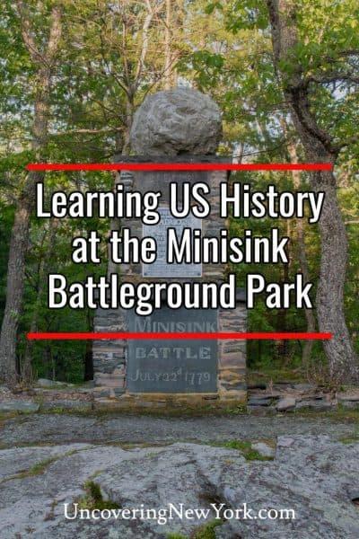 Visiting the Minisink Battleground Park in Sullivan County, New York