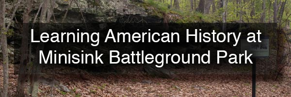 Minisink Battleground Park in Sullivan County, NY
