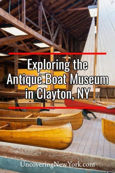 Exploring the Antique Boat Museum in the Thousand Islands of New York