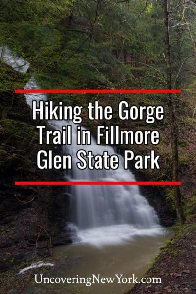 Hiking the Gorge Trail at Fillmore Glen State Park in New York