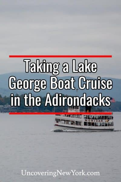 Taking a Lake George Boat Cruise in the Adirondacks of New York