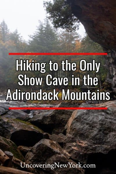 Visiting the Natural Stone Bridge and Caves in the Adirondacks of New York