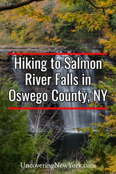 Hiking to Salmon River Falls in Oswego County, New York
