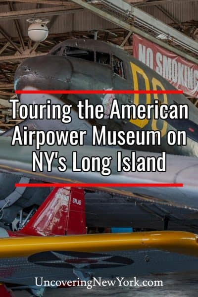 Touring the American Airpower Museum on Long Island, New York