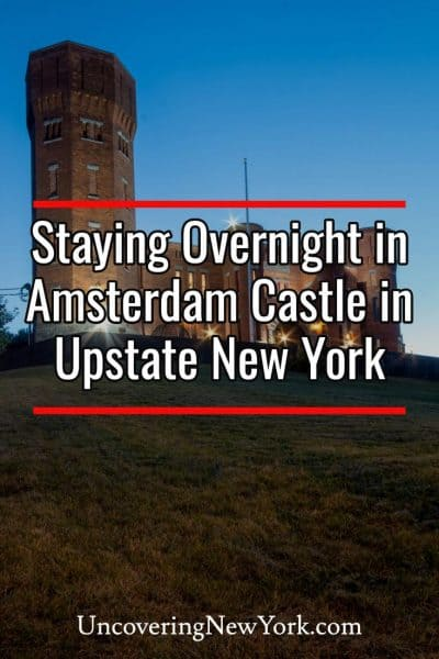 Review of Amsterdam Castle in Upstate New York