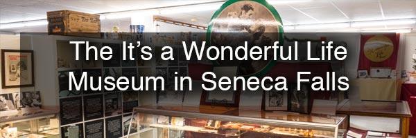 It's a Wonderful Life Museum in Seneca Falls NY