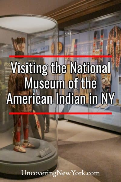 Visiting the National Museum of the American Indian in New York City