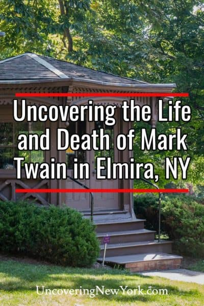 Uncovering the Life and Death of Mark Twain in Elmira, New York