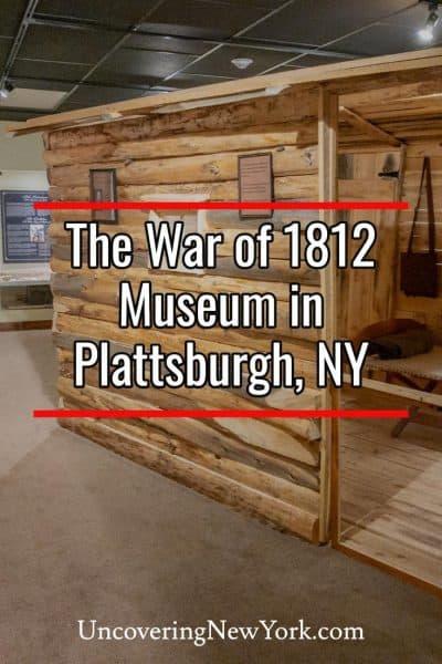 Visiting the War of 1812 Museum in Plattsburgh, New York