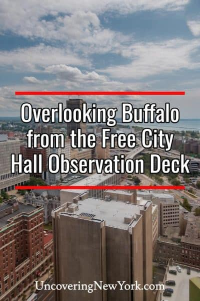 Visiting the Free Buffalo City Hall Observation Deck