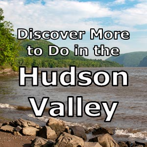 Things to do in the Hudson Valley of New York