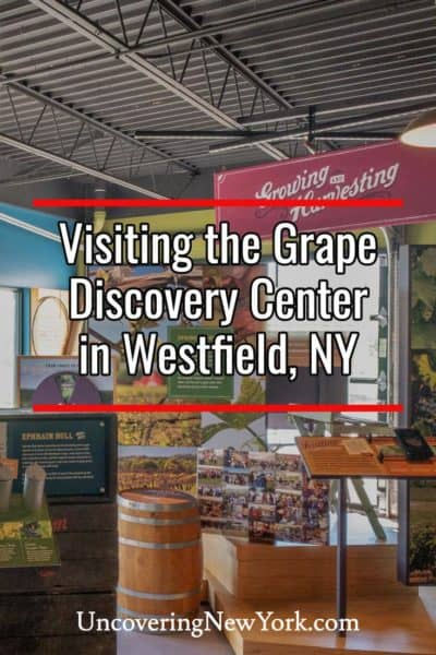Visiting the Grape Discovery Center in Chautauqua County, New York