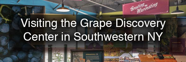 Grape Discovery Center in Chautauqua County