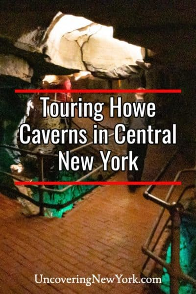 Touring Howe Caverns in Schoharie County, New York