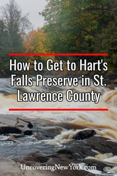 How to get to Hart's Falls Preserve in St. Lawrence County, New York