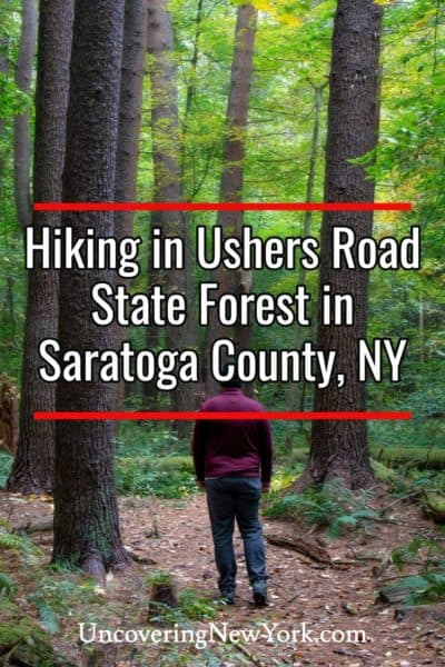 Hiking at Ushers Road State Forest in Saratoga County, New York