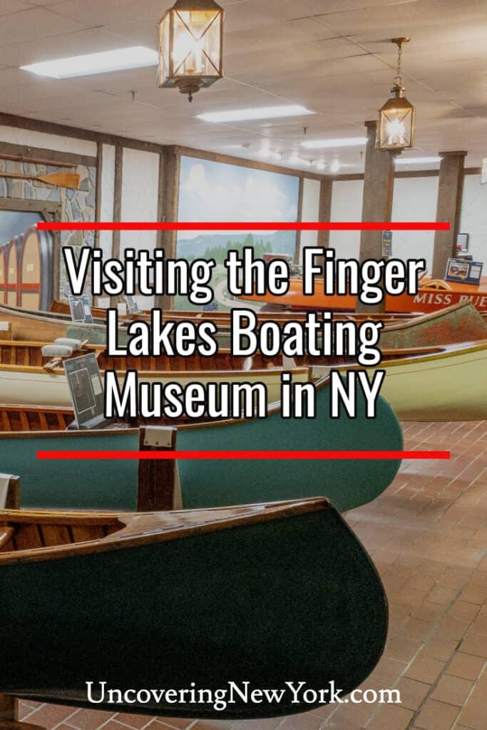 Finger Lakes Boating Museum in Hammondsport, New York
