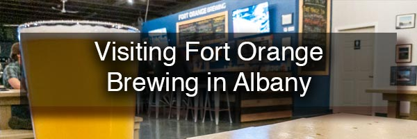 Fort Orange Brewing in Albany New York