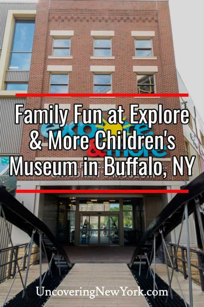 Explore & More Children's Museum in Buffalo, New York