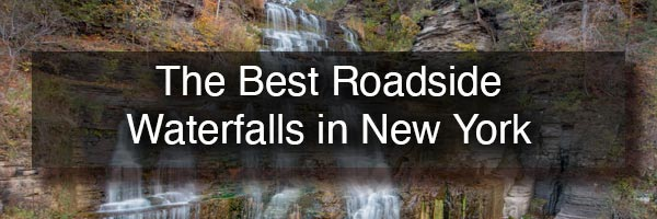 The best roadside waterfalls in New York