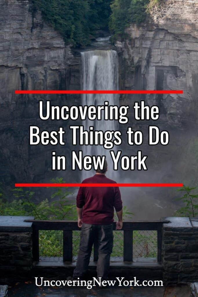 Uncovering New York - The Best Things to do in NY