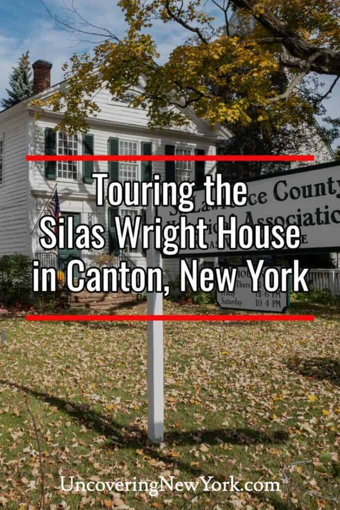 Silas Wright House in Canton, New York