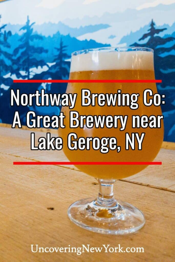Northway Brewing Company in Lake George, New York