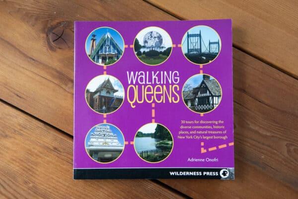 Walking Queens New York City Guidebook