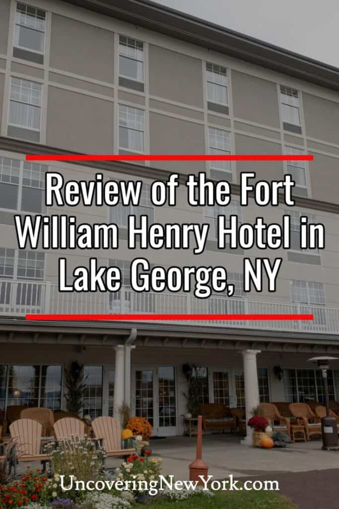 Review of the Fort William Henry Hotel in Lake George New York