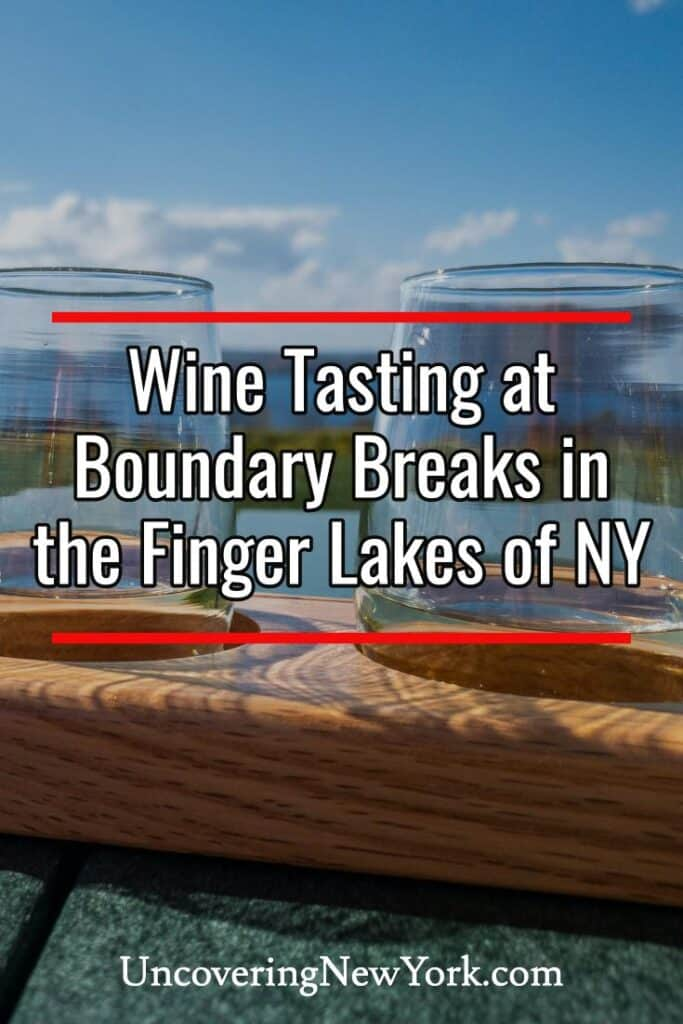 Boundary Breaks Winery in the Finger Lakes of New York