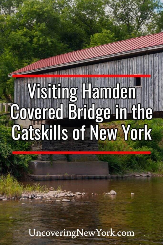 Hamden Covered Bridge in Delaware County New York