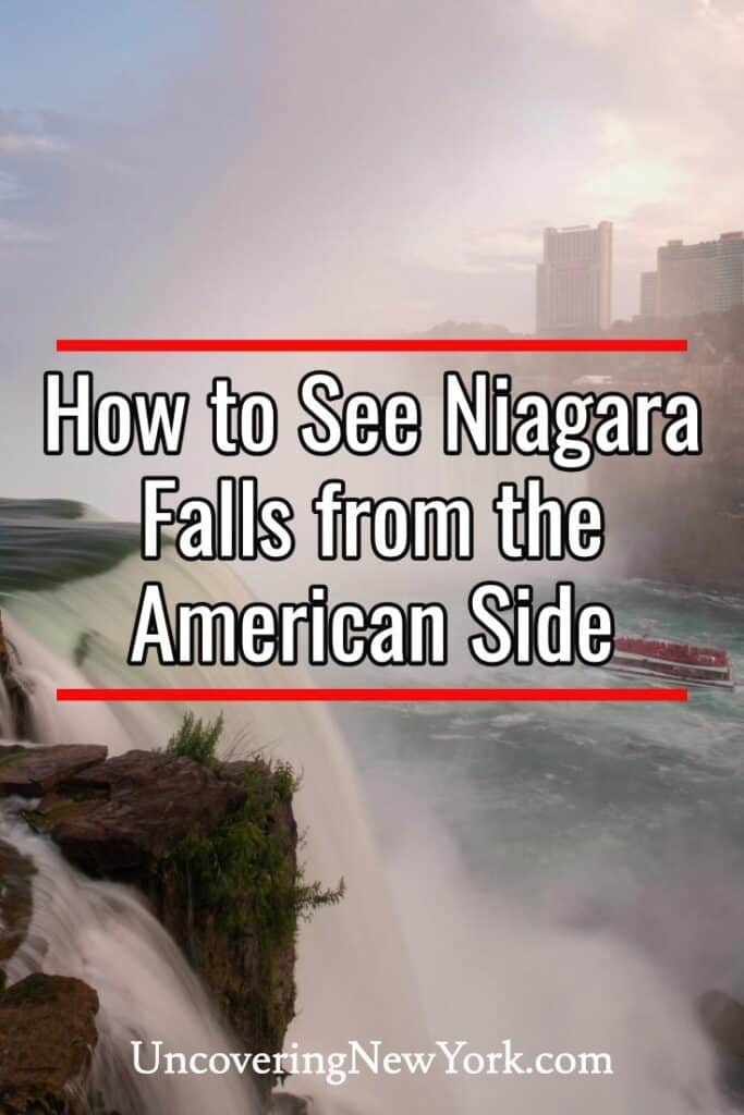 How to See Niagara Falls from the American Side