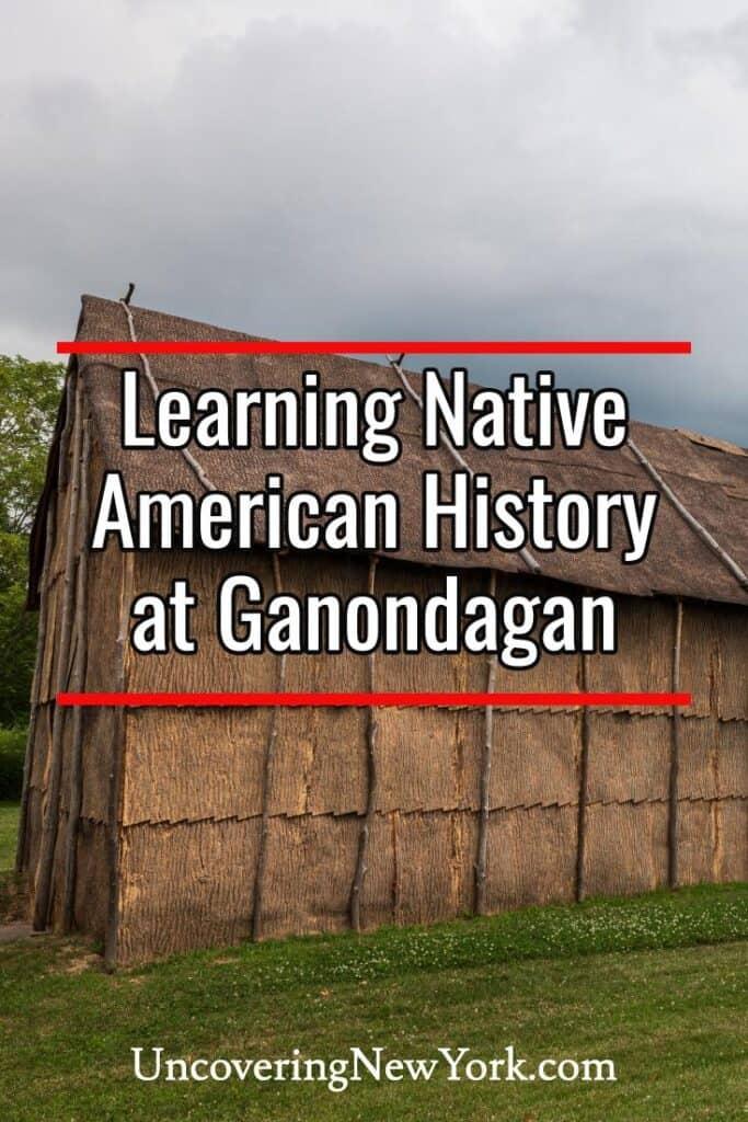 Ganondagan State Historic Site near Rochester New York