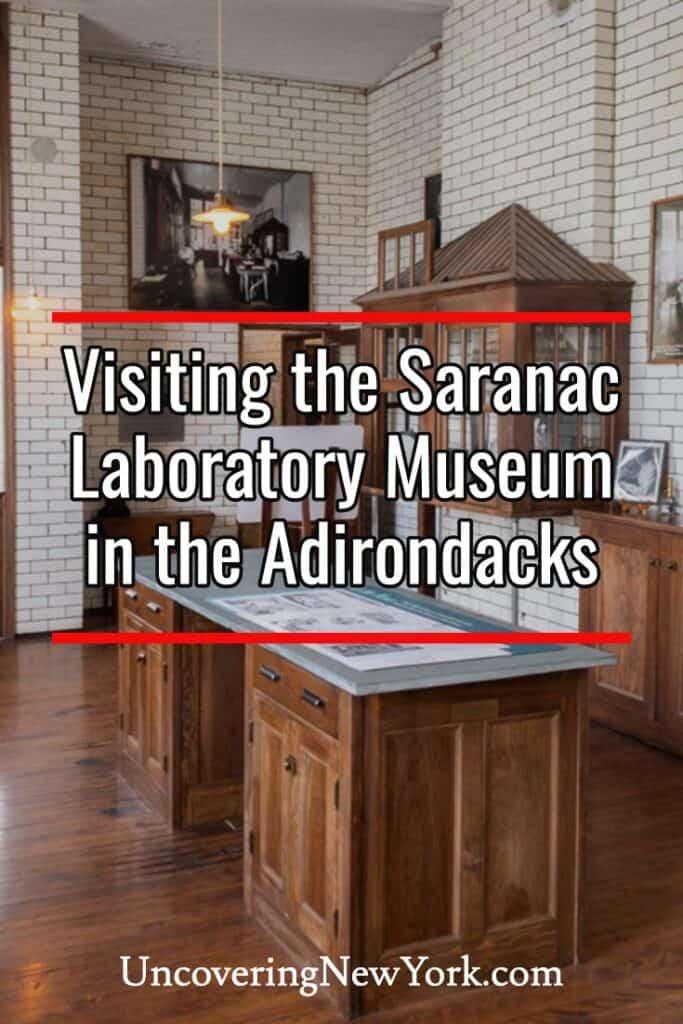Saranac Laboratory Museum in Saranac Lake, New York