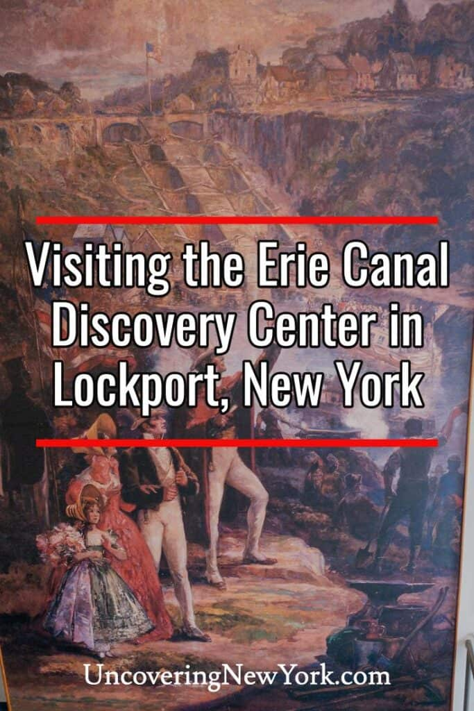 Erie Canal Discovery Center in Lockport New York