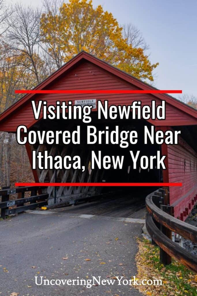 Newfield Covered Bridge in Ithaca, New York