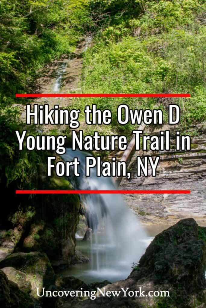 Owen D Young Nature Trail in Fort Plain New York